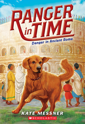 Danger in Ancient Rome (Ranger in Time #2) Cover