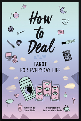 How to Deal: Tarot for Everyday Life Cover Image