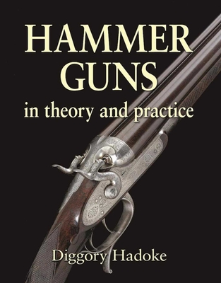Hammer Guns: In Theory and Practice Cover Image