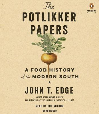 The Potlikker Papers: A Food History of the Modern South Cover Image