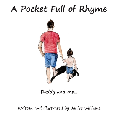 A Pocket Full of Rhyme: Daddy and Me... Cover Image