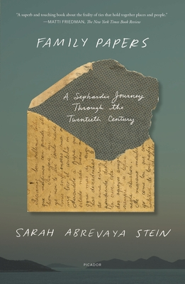 Family Papers: A Sephardic Journey Through the Twentieth Century Cover Image