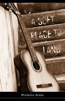 A Soft Place to Land Cover Image