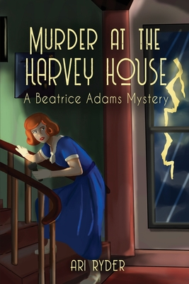 Murder at the Harvey House: A Beatrice Adams Mystery Cover Image