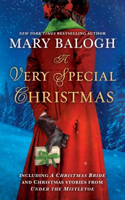A Very Special Christmas: Including A CHRISTMAS BRIDE and Christmas Stories from UNDER THE MISTLETOE By Mary Balogh Cover Image