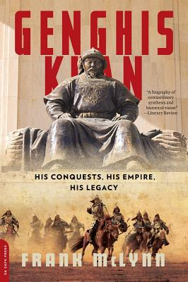 Genghis Khan: His Conquests, His Empire, His Legacy Cover Image