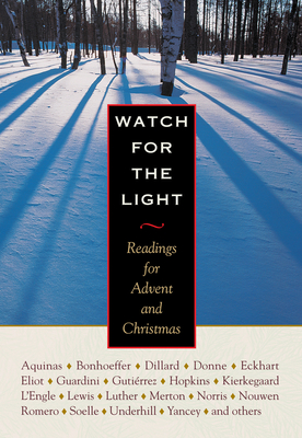 Watch for the Light: Readings for Advent and Christmas cover