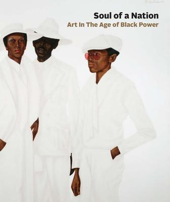 Soul of a Nation: Art in the Age of Black Power Cover Image