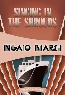 Singing in the Shrouds (Inspector Roderick Alleyn #20) Cover Image