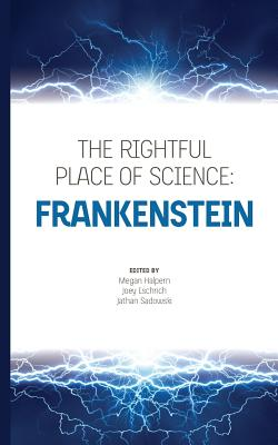 The Rightful Place of Science: Frankenstein Cover Image
