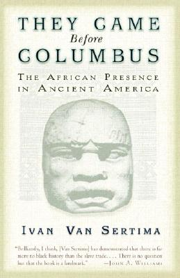 They Came Before Columbus: The African Presence in Ancient America Cover Image