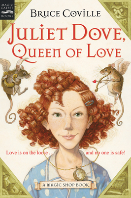 Juliet Dove, Queen of Love: A Magic Shop Book Cover Image