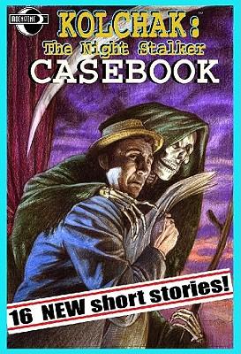Kolchak: The Night Stalker Casebook Cover Image