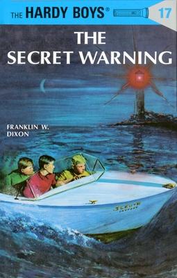 Hardy Boys 17: the Secret Warning (The Hardy Boys #17) Cover Image