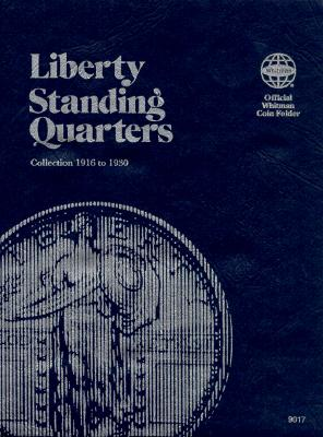 Coin Folders Quarters: Liberty Standing (Official Whitman Coin Folder) Cover Image