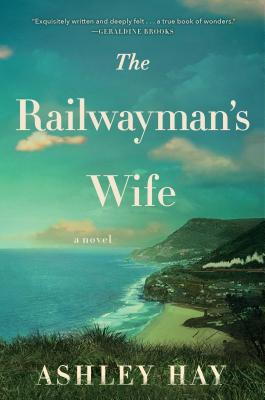 The Railwayman's Wife: A Novel Cover Image
