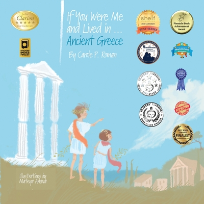 If You Were Me and Lived in...Ancient Greece: An Introduction to Civilizations Throughout Time (If You Were Me and Lived In...Historical #1) Cover Image