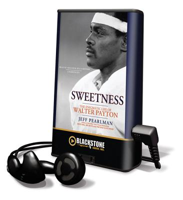 Sweetness (Playaway Adult Nonfiction) Cover Image