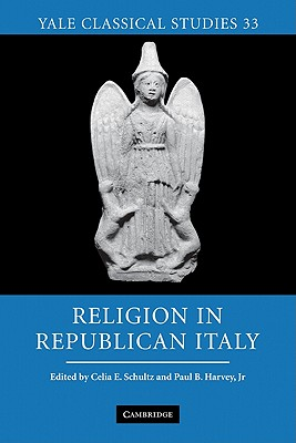 Religion in Republican Italy (Yale Classical Studies #33) Cover Image