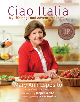 Ciao Italia: My Lifelong Food Adventures in Italy Cover Image