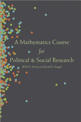 A Mathematics Course for Political and Social Research Cover Image