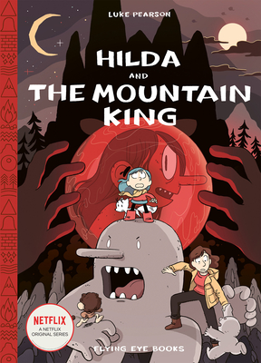 Hilda and the Mountain King: Hilda Book 6 (Hildafolk #6) Cover Image