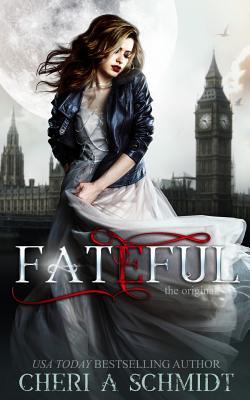 Fateful: The Original Cover Image