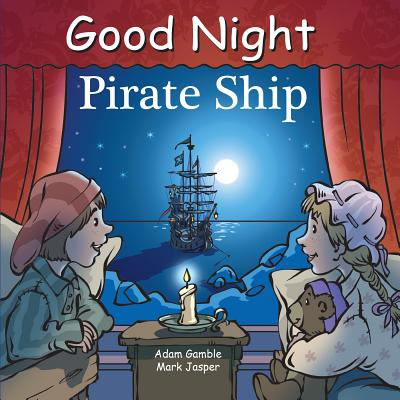 Good Night Pirate Ship (Good Night Our World) Cover Image