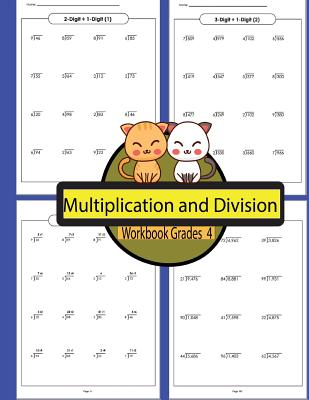 Multiplication and Division Workbook Grades 4 Volume 4: Workbooks Math Practice Worksheet Arithmetic Workbook With Answers For Kids Cover Image