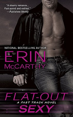 Flat-Out Sexy (Fast Track #1) Cover Image