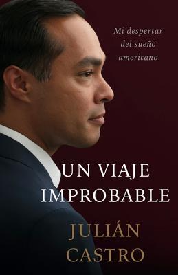 Un Viaje Improbable: Despertando de Mi Sueño Americano Cover Image