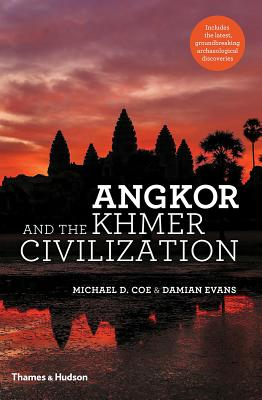 Angkor and the Khmer Civilization Cover Image