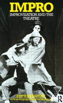 Impro: Improvisation and the Theatre Cover Image