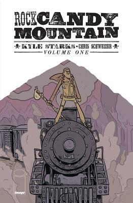 Rock Candy Mountain Volume 1 Cover Image