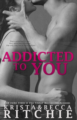 Addicted to You: Addicted, Book 1 Cover Image
