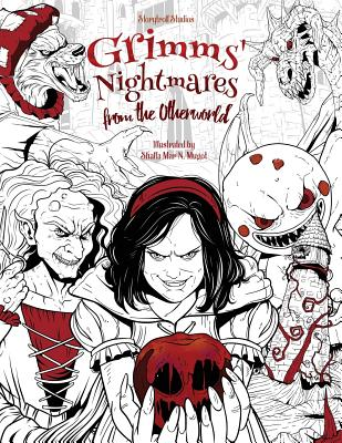 Grimms' Nightmares from the Otherworld: Adult Coloring Book (Horror, Halloween, Classic Fairy Tales, Stress Relieving) Cover Image