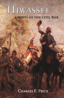 Hiwassee: A Novel of the Civil War Cover Image