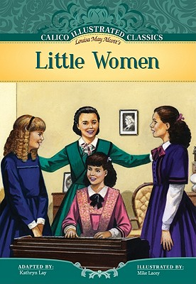 Little Women (Calico Illustrated Classics) Cover Image