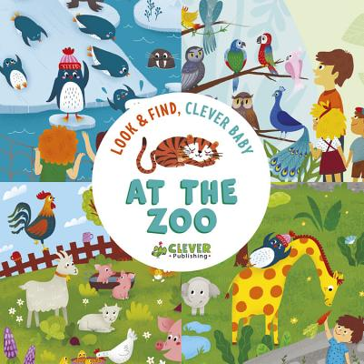 Cover for At The Zoo (Look & Find, Clever Baby)