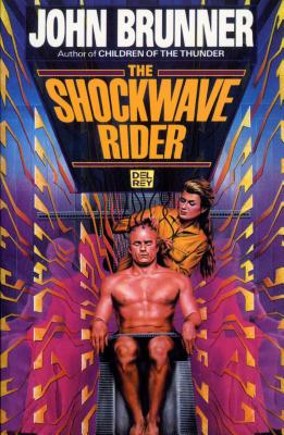 The Shockwave Riders: A Novel Cover Image