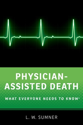 Physician-Assisted Death: What Everyone Needs to Know(r) Cover Image