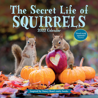 The Secret Life of Squirrels Wall Calendar 2022 Cover Image