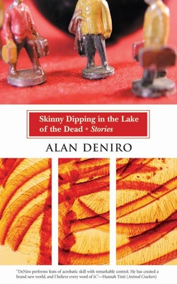 Skinny Dipping in the Lake of the Dead: Stories Cover Image
