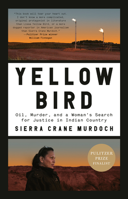 Yellow Bird: Oil, Murder, and a Woman's Search for Justice in Indian Country cover