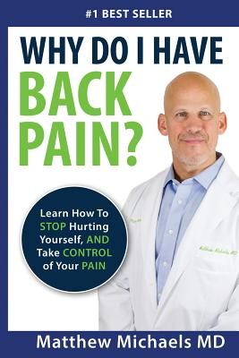 Take Control of Your Back Pain: Learn How to Stop Hurting Yourself, and Take Control of Your Pain Cover Image