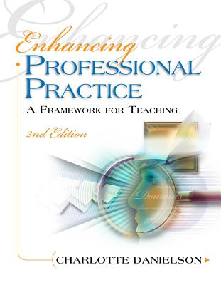 Enhancing Professional Practice: A Framework for Teaching, 2nd Edition Cover Image