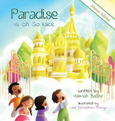Paradise is Oh So Nice: Islamic Edition Cover Image
