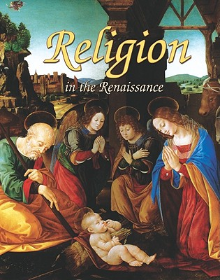 Religion in the Renaissance (Renaissance World) Cover Image