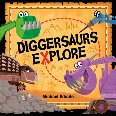 Diggersaurs Explore Cover Image