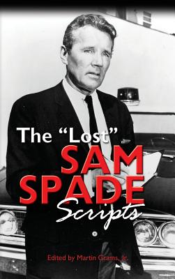 The Lost Sam Spade Scripts (Hardback) Cover Image